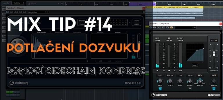 MixTip #14 –  Potlačení dozvuku pomocí Side Chain komprese