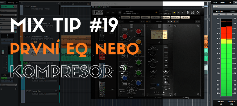 MixTip #19 – První EQ nebo kompresor?