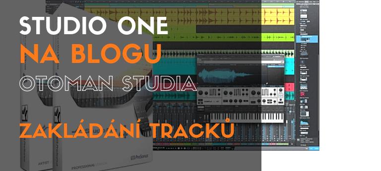 Studio One – Zakládání tracků