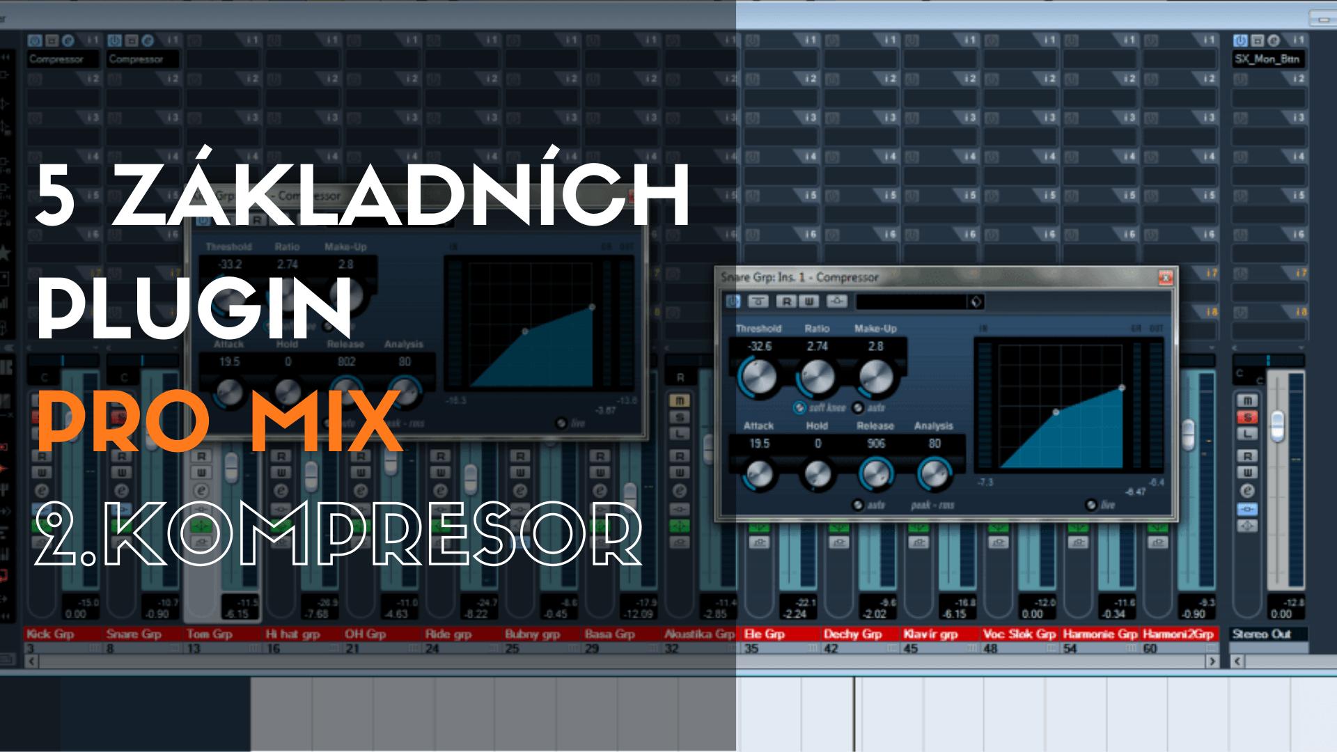 5 základních plugin pro mix – 2. Kompresor
