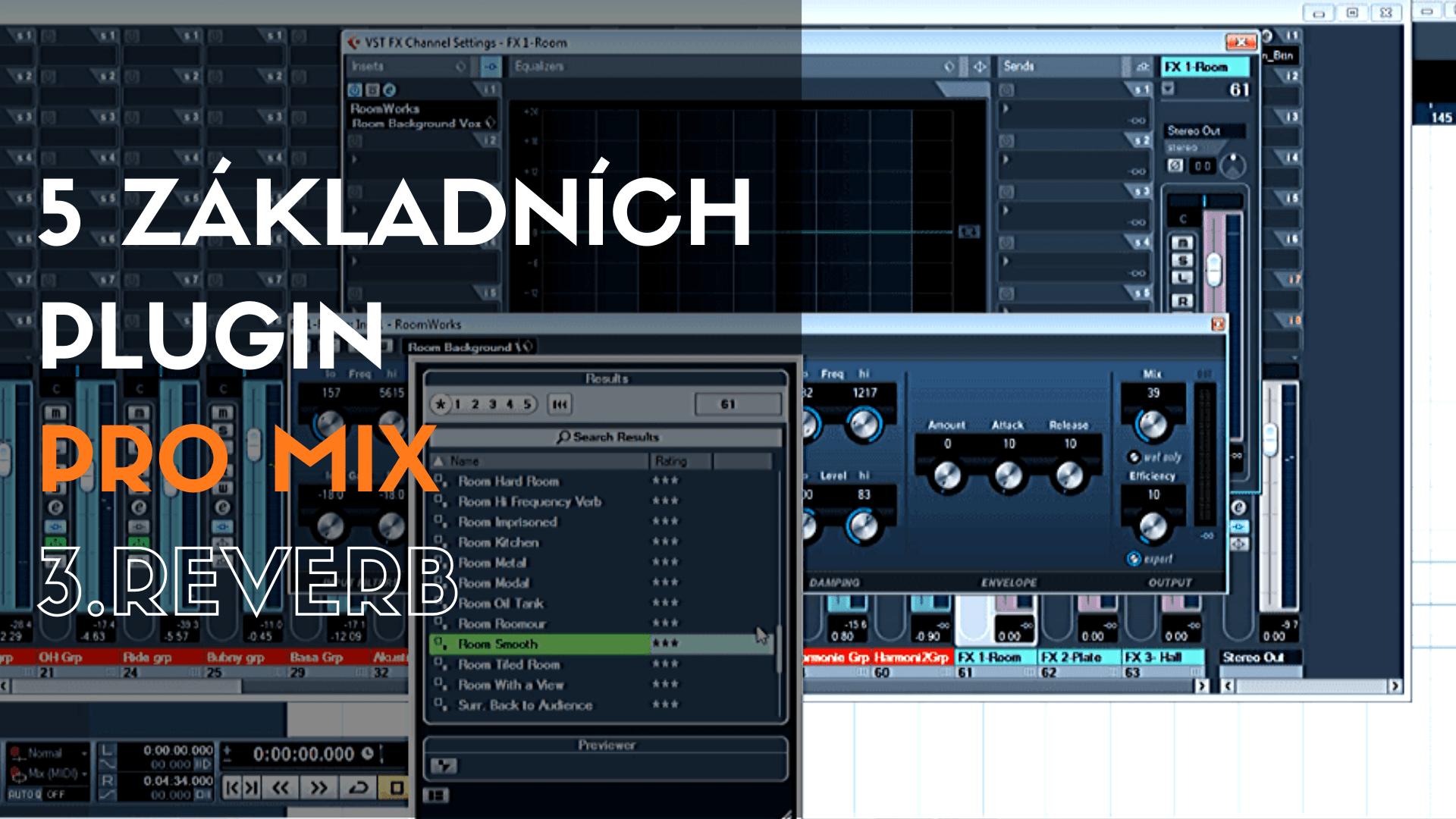 5 základních plugin pro mix – 3. Reverb