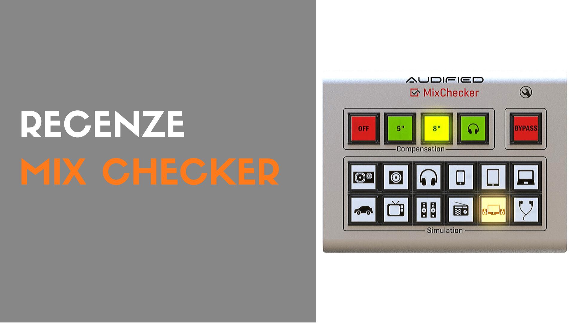 Recenze – MixChecker