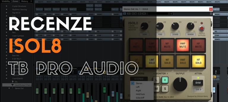 Recenze ISOL8 – TB Pro Audio