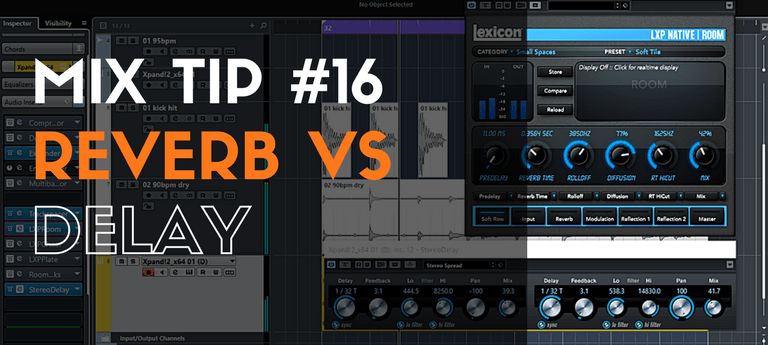 MixTip #16 – Reverb Vs Delay