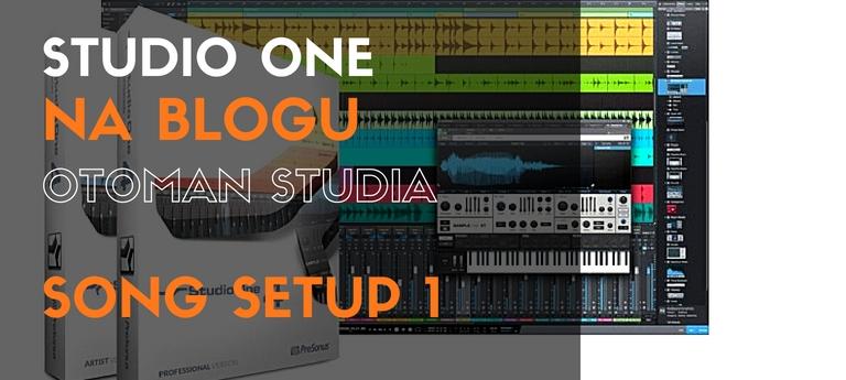 Studio One – Song Setup 1 – General a Meta Info
