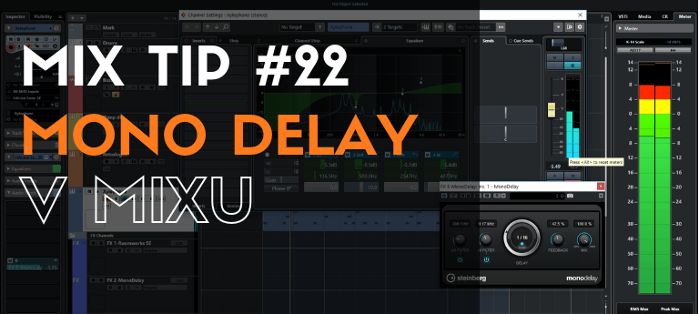 MixTip #22 – Mono delay v mixu