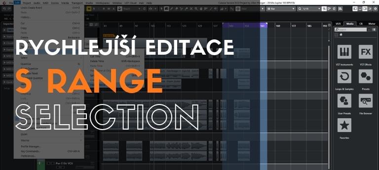 Rychlejší editace s Range Selection
