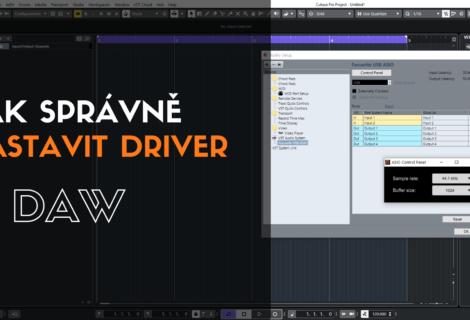 Jak správně nastavit driver v DAW