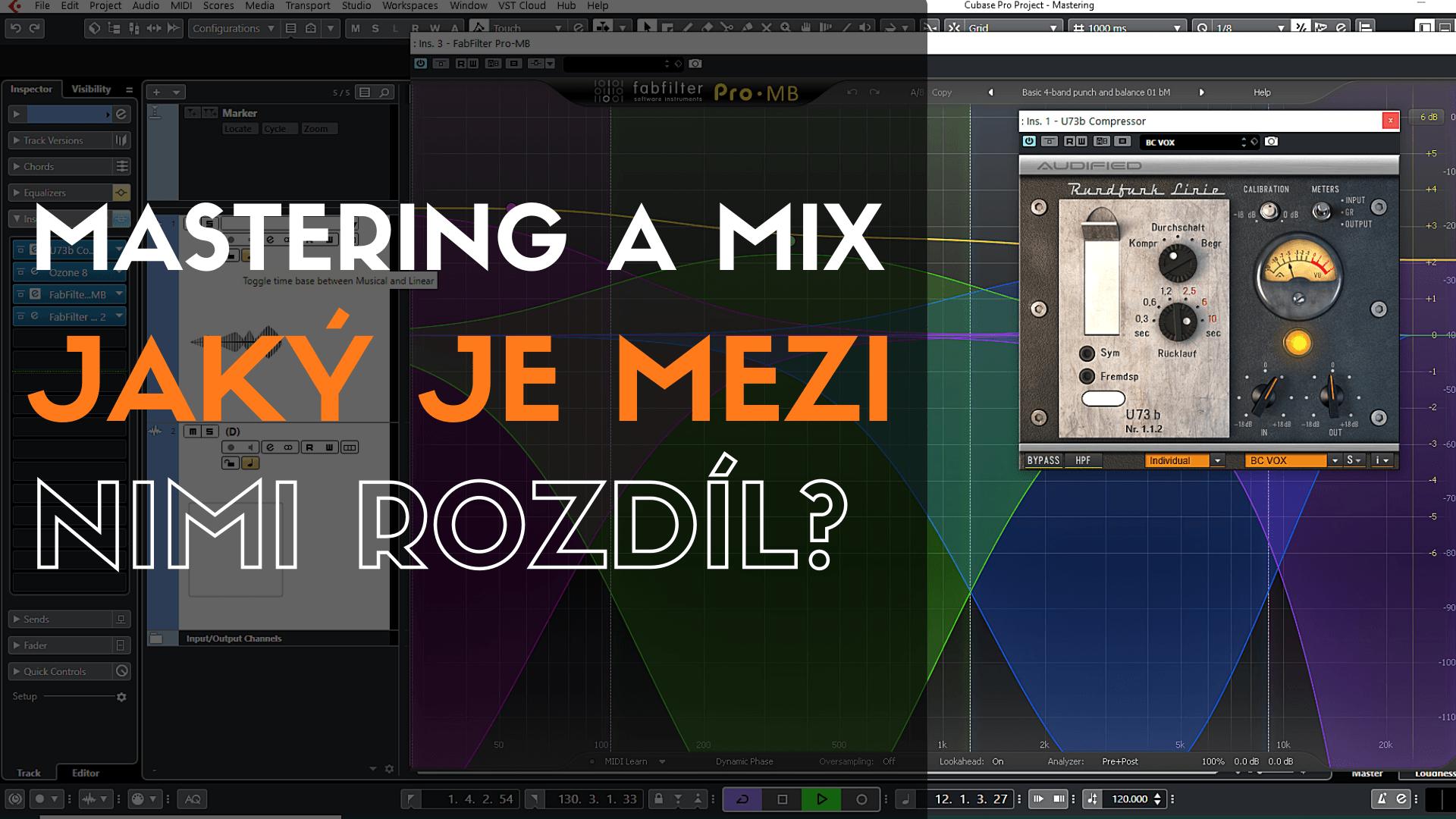 Mastering a mix – jaký je mezi nimi rozdíl?