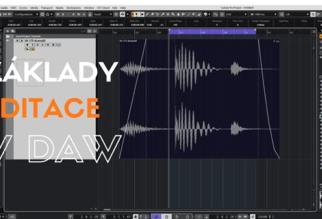 Základy Editace v DAW v domácím nahrávácím studiu
