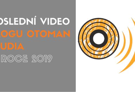 Poslední video blogu oToman studia v roce 2019