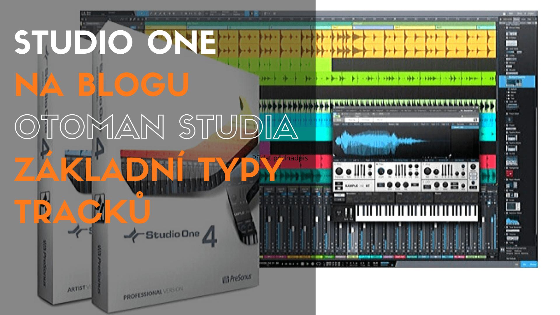 Studio One – Základní typy tracků
