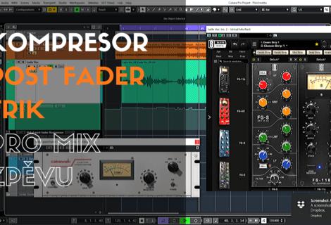 Kompresor post fader trik pro mix zpěvu
