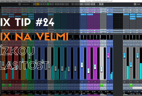 MixTip #24 – Mix na velmi nízkou hlasitost