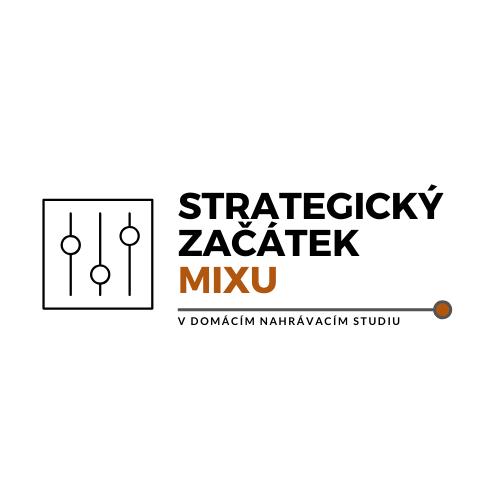 strategický začátek mixu
