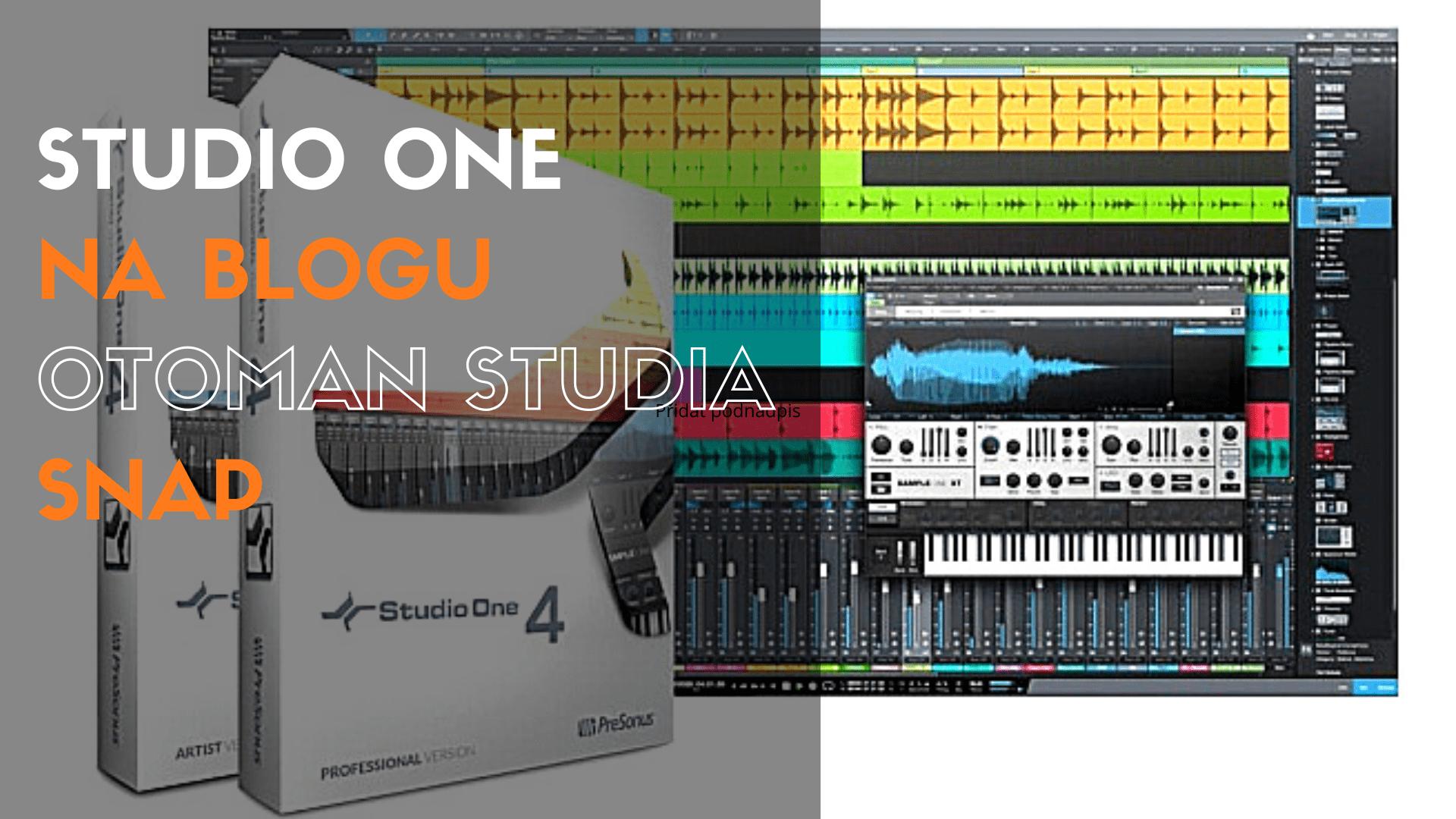 Studio One – Snap