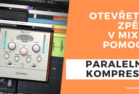 Otevřete zpěv v mixu pomocí paralelní komprese