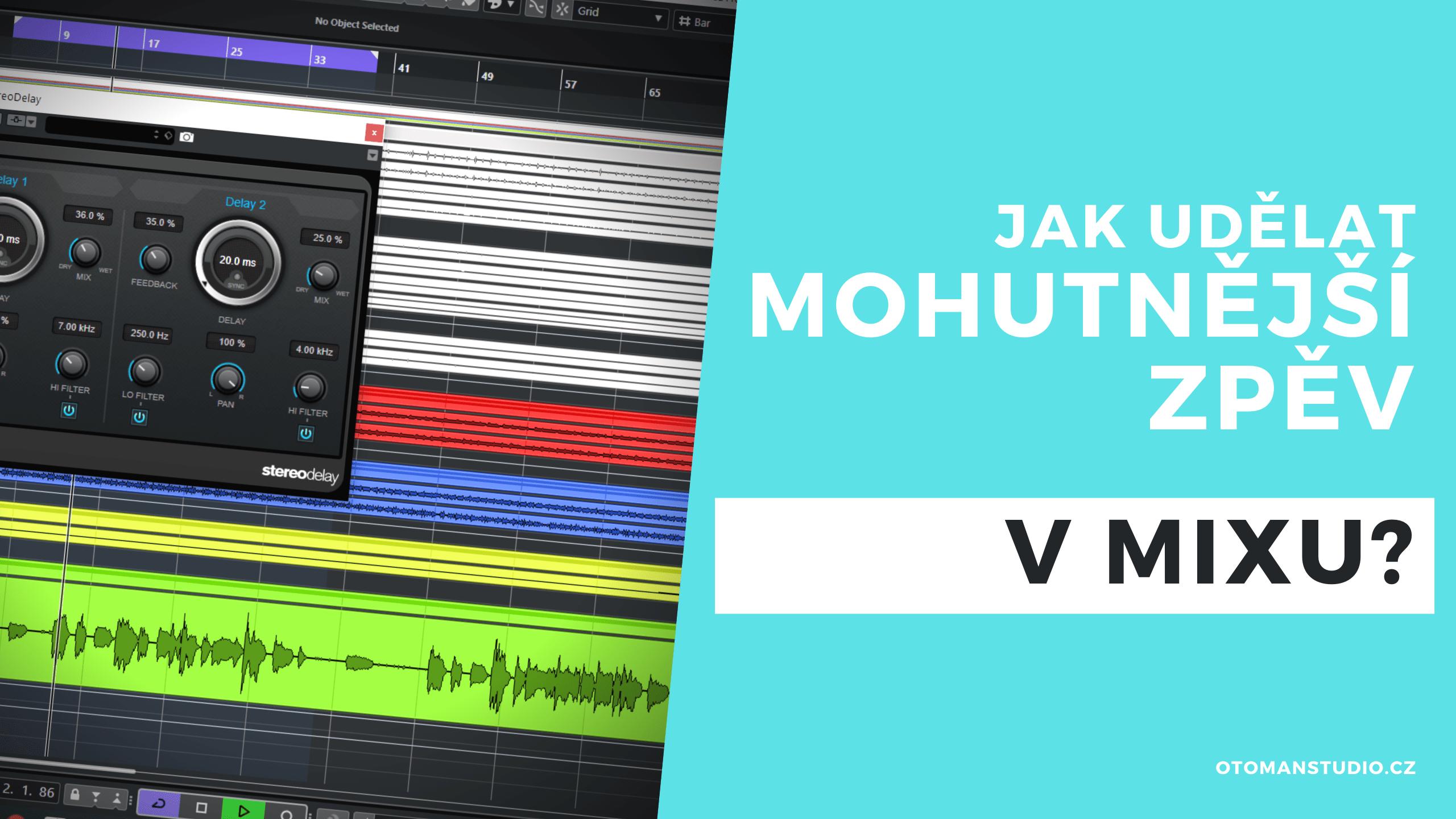 Jak udělat mohutnější vokál v mixu