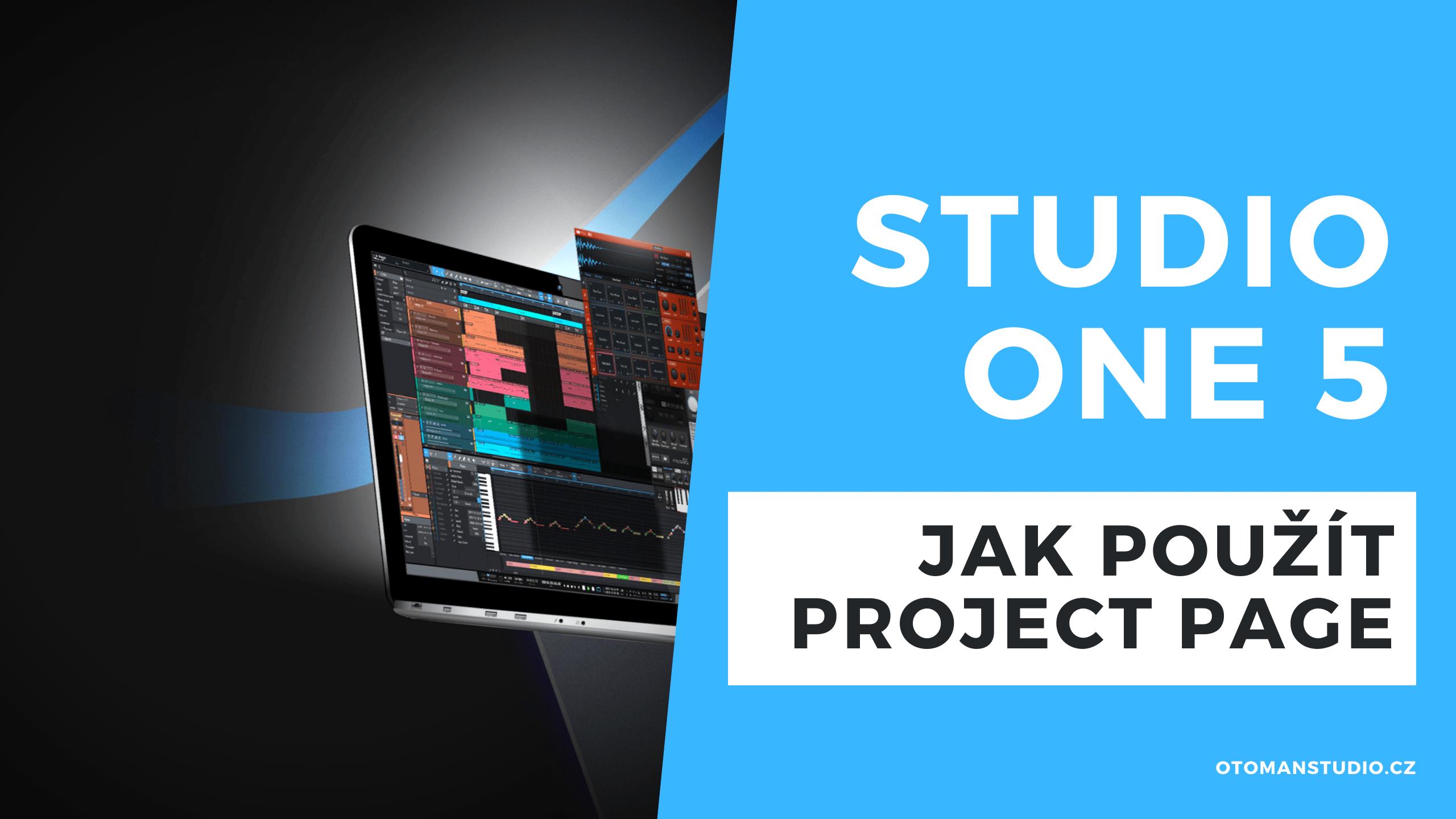 Studio One 5 – Jak použít Project Page