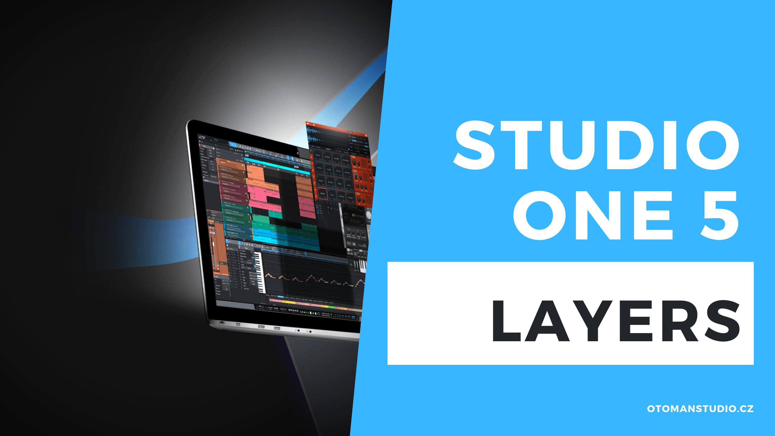 Studio One 5 – Layers
