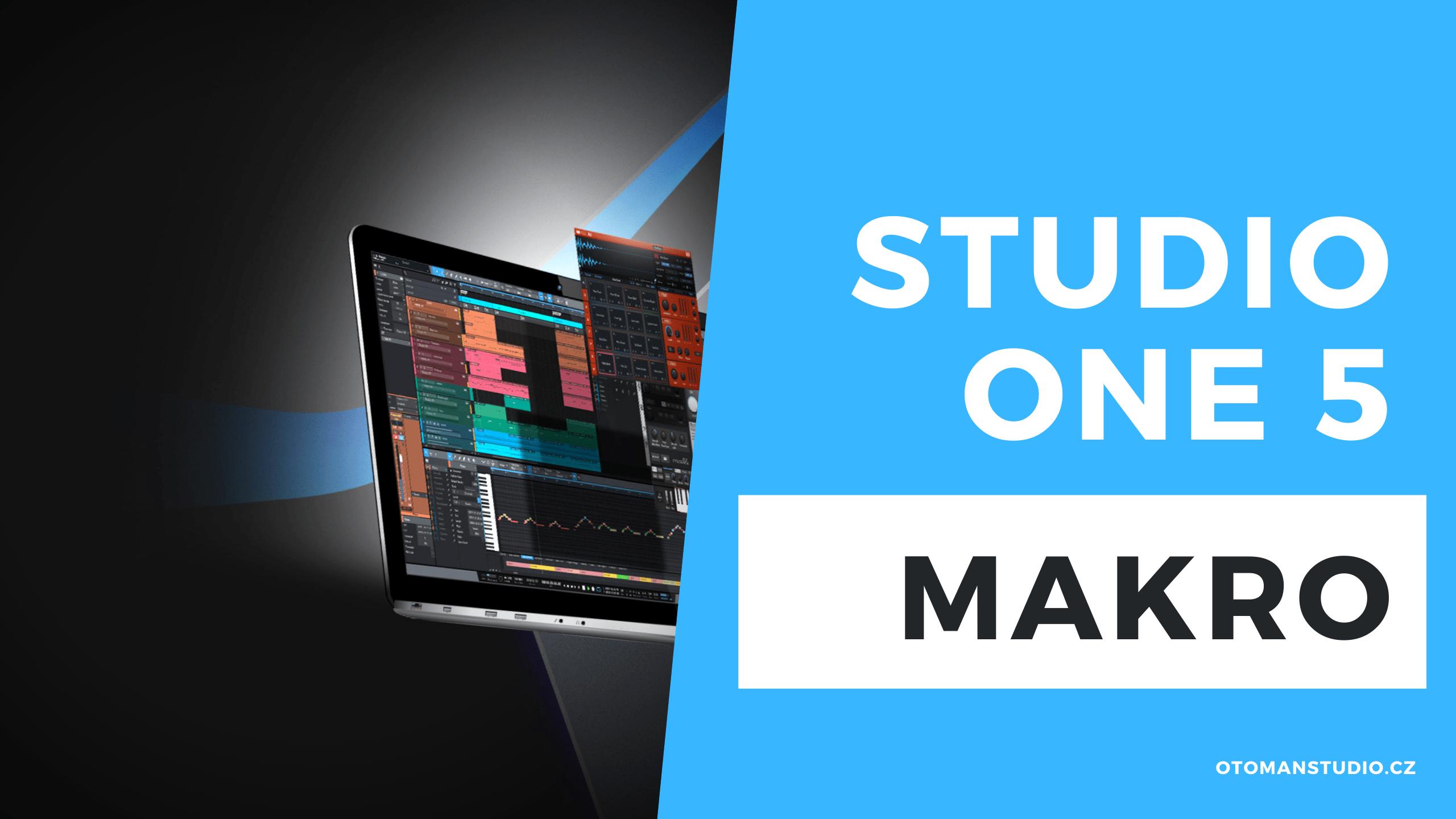 Studio One 5 – Makro