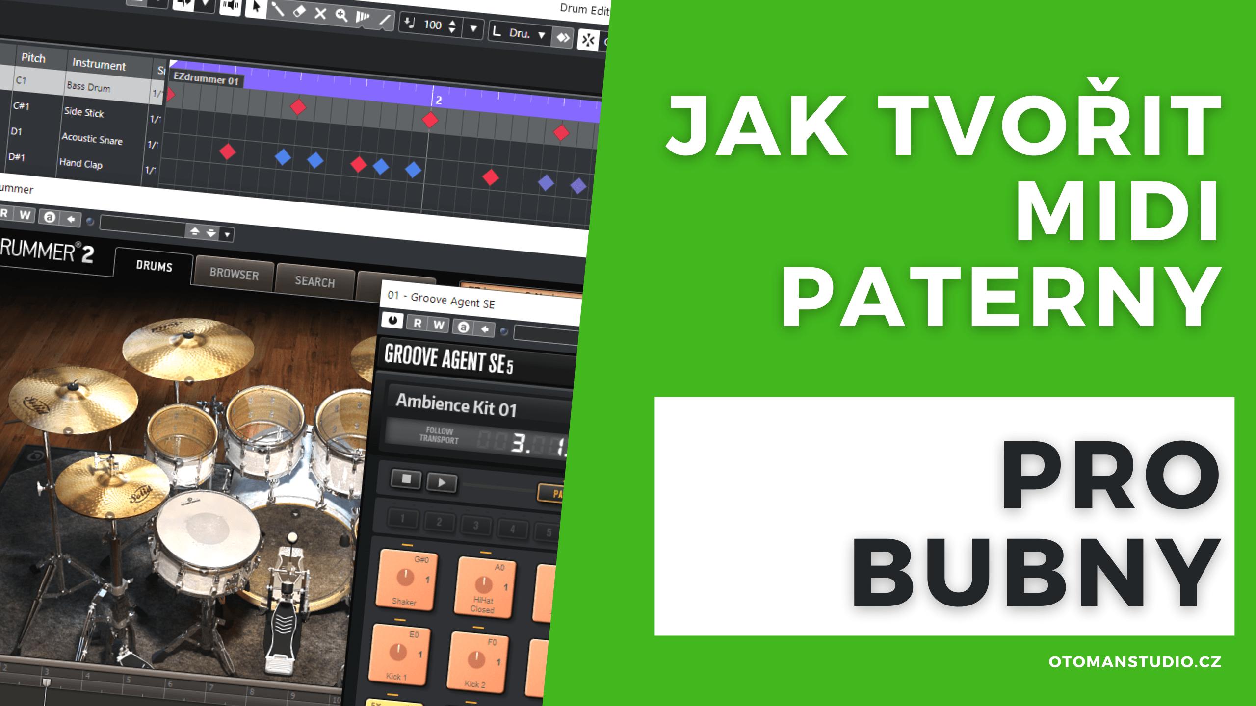 Jak tvořit MIDI Paterny pro Bubny?